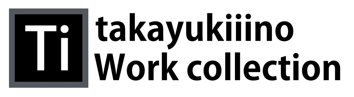 """takayukiiinoworkcollection"""